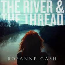 Rosanne Cash The River